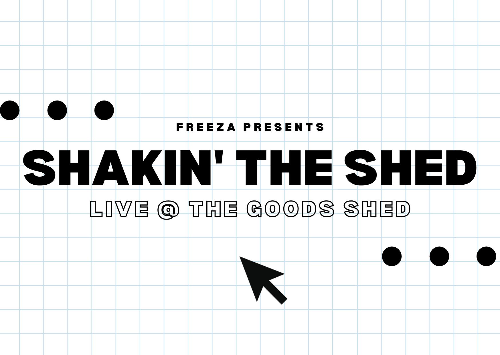 Shakin' the Shed – Freeza event